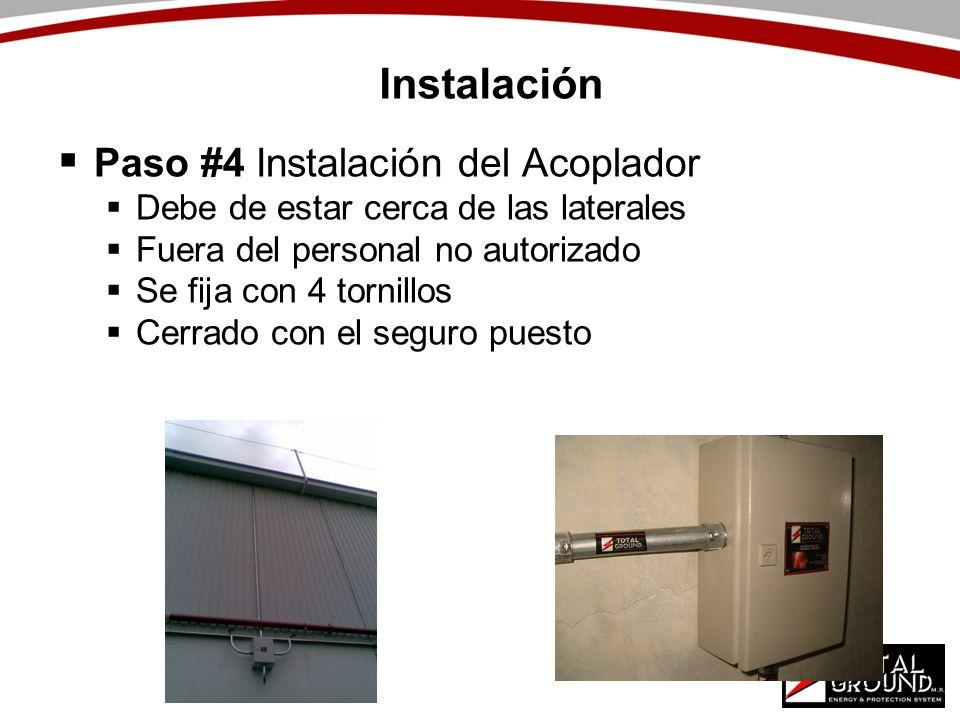 Instalación Paso #4 Instalación del Acoplador