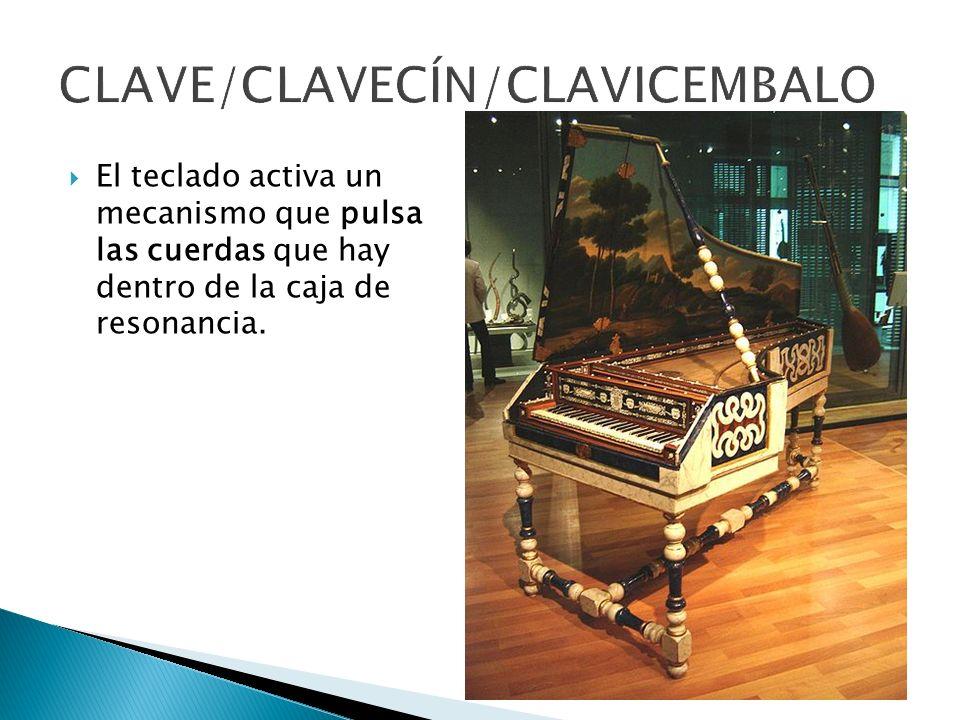 CLAVE/CLAVECÍN/CLAVICEMBALO