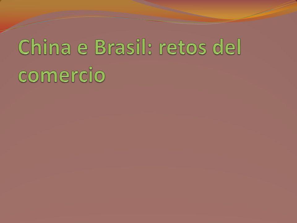 China e Brasil: retos del comercio