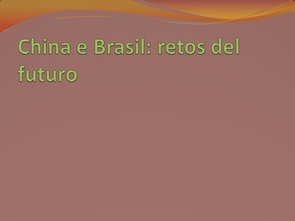 China e Brasil: retos del futuro