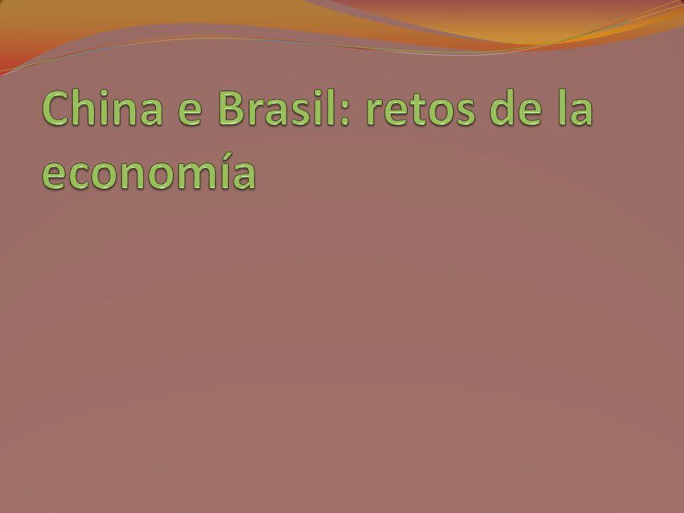 China e Brasil: retos de la economía