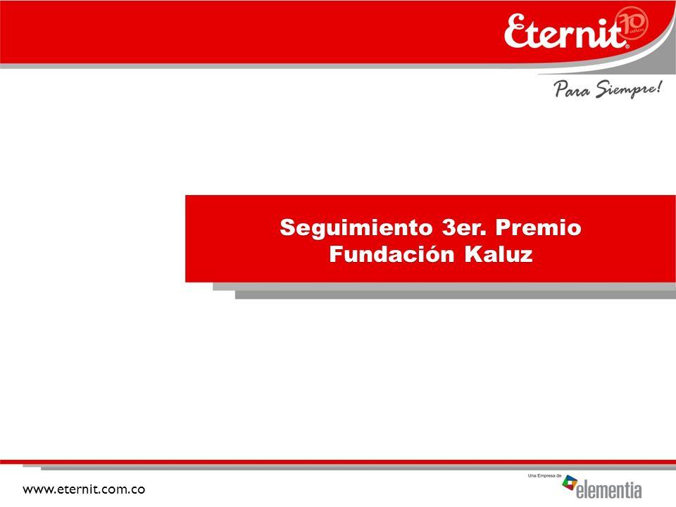 Seguimiento 3er. Premio Fundación Kaluz