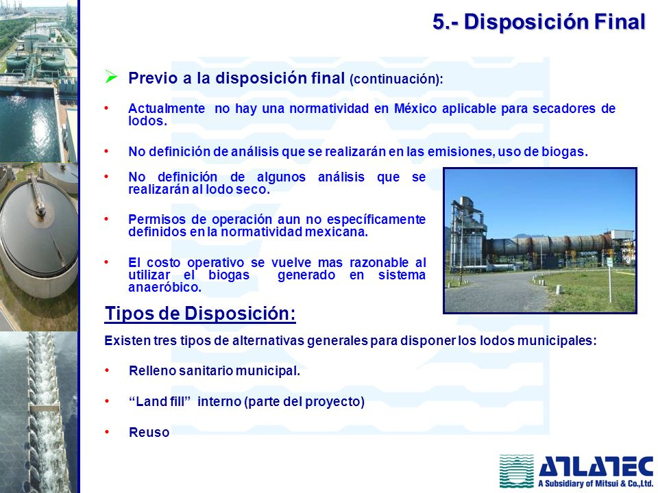 5.- Disposición Final Tipos de Disposición: