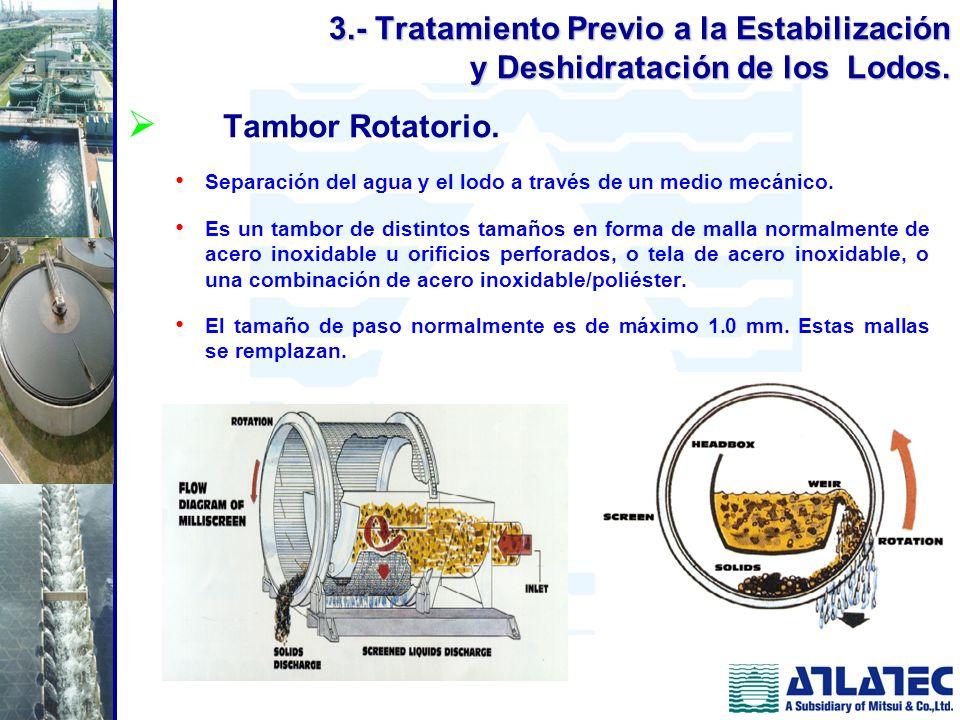 3.- Tratamiento Previo a la Estabilización y Deshidratación de los Lodos.
