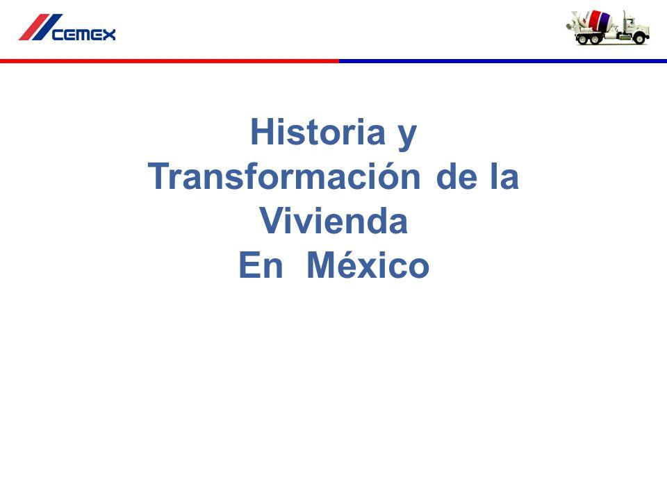 Historia y Transformación de la Vivienda