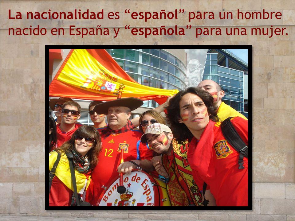 La nacionalidad es español para un hombre