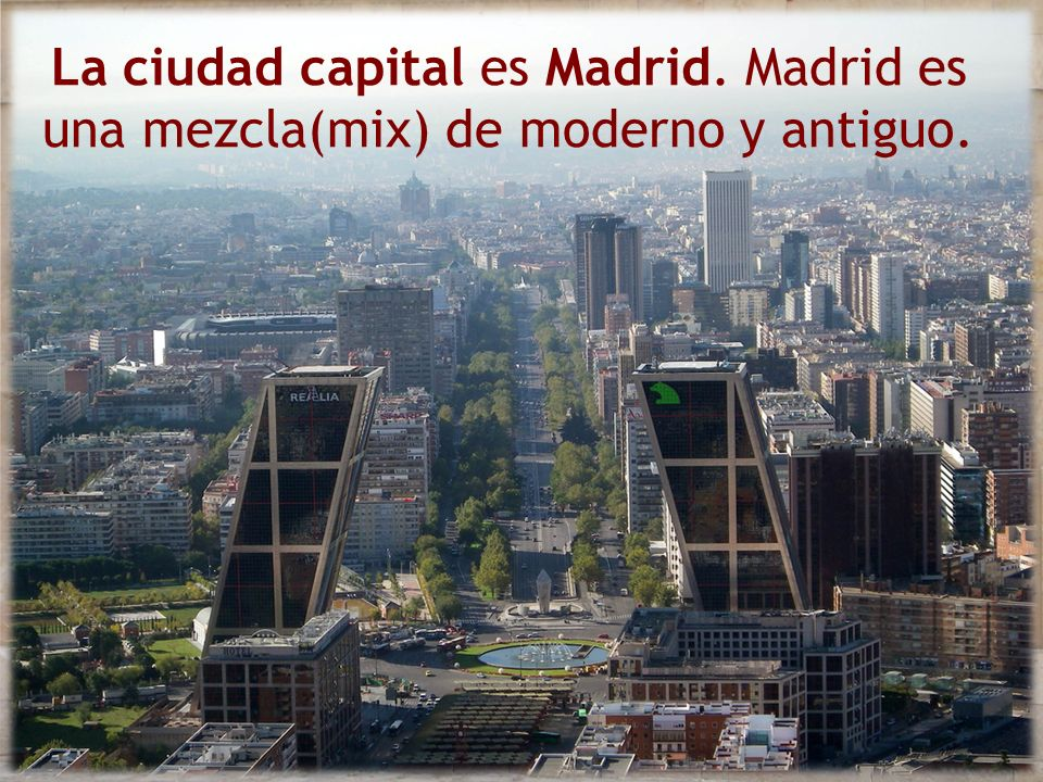 La ciudad capital es Madrid