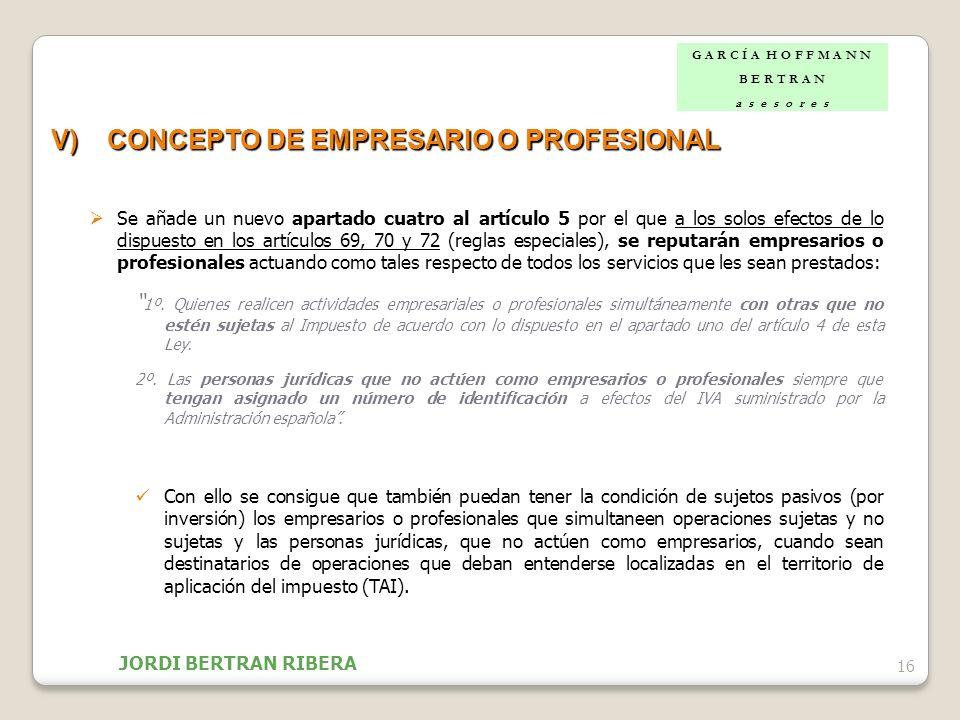V) CONCEPTO DE EMPRESARIO O PROFESIONAL