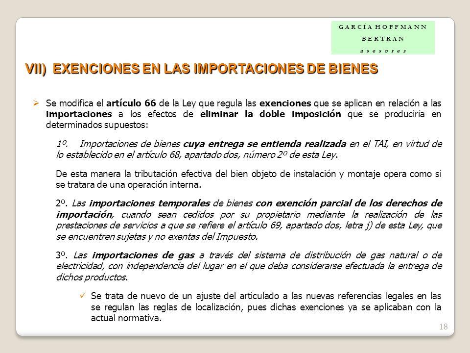 VII) EXENCIONES EN LAS IMPORTACIONES DE BIENES