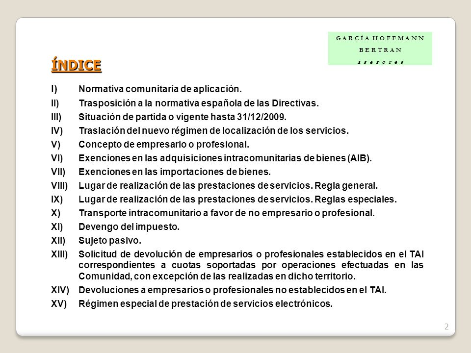 ÍNDICE I) Normativa comunitaria de aplicación.