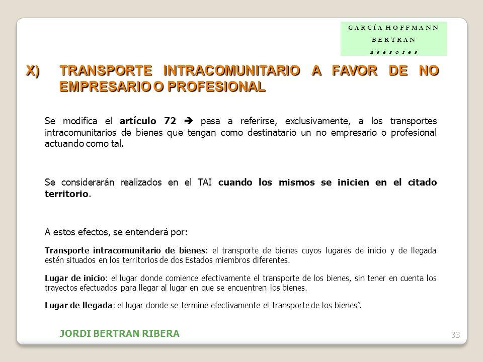 X) TRANSPORTE INTRACOMUNITARIO A FAVOR DE NO EMPRESARIO O PROFESIONAL