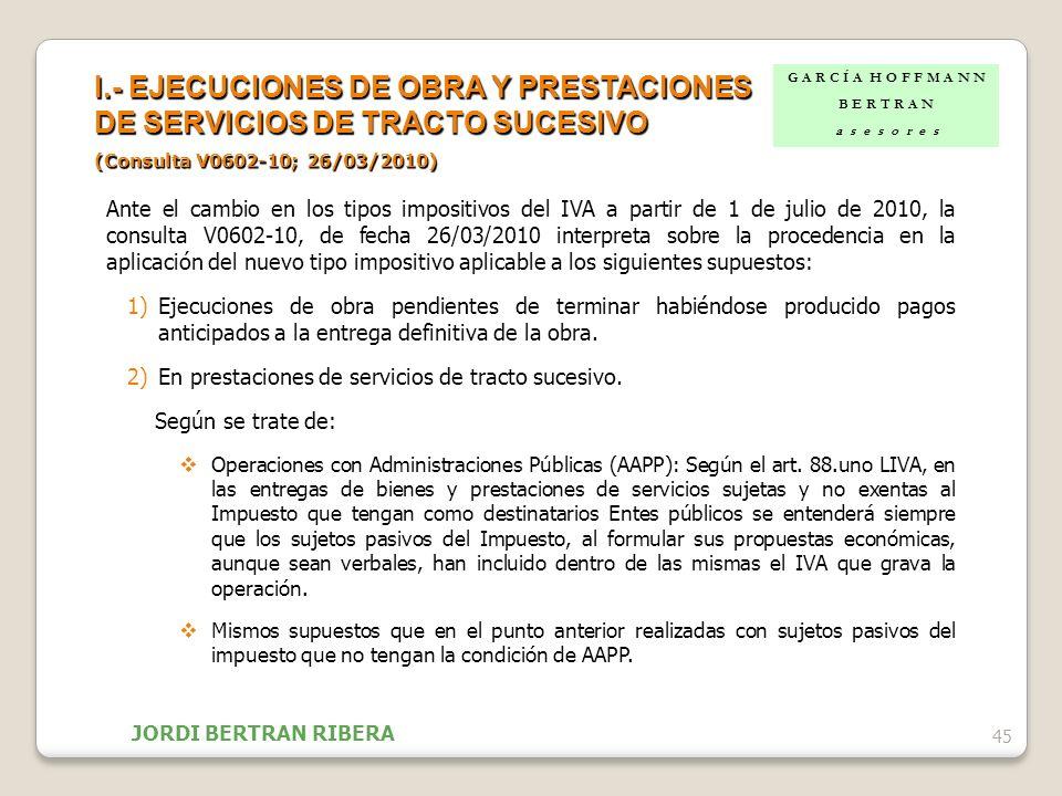 I.- EJECUCIONES DE OBRA Y PRESTACIONES DE SERVICIOS DE TRACTO SUCESIVO