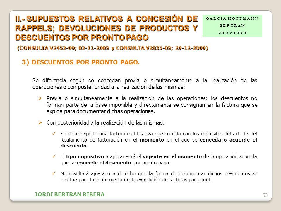 II.- SUPUESTOS RELATIVOS A CONCESIÓN DE RAPPELS; DEVOLUCIONES DE PRODUCTOS Y DESCUENTOS POR PRONTO PAGO