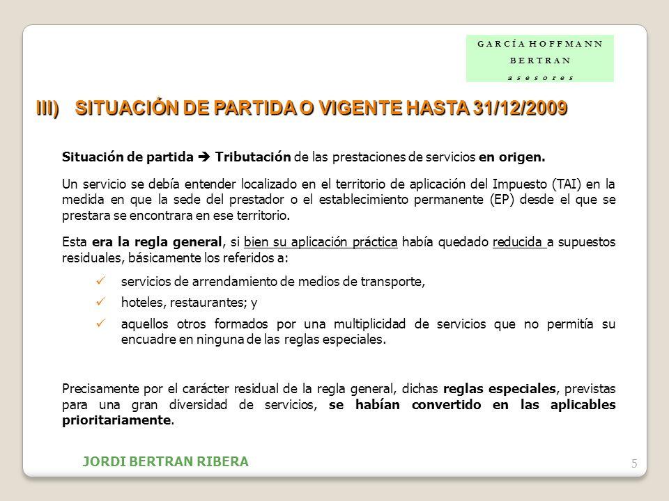 III) SITUACIÓN DE PARTIDA O VIGENTE HASTA 31/12/2009