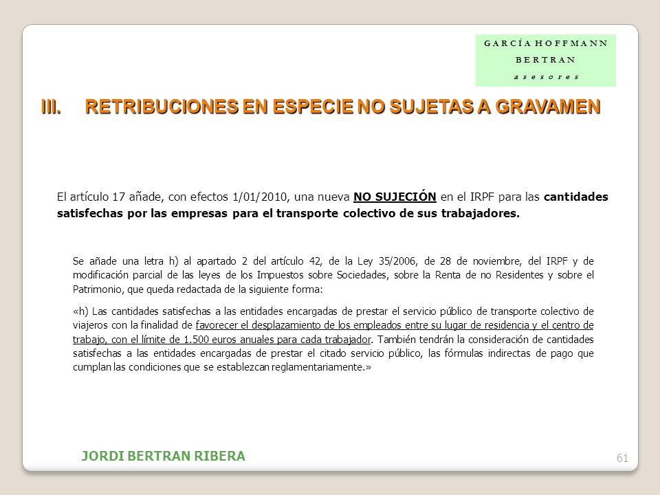 RETRIBUCIONES EN ESPECIE NO SUJETAS A GRAVAMEN