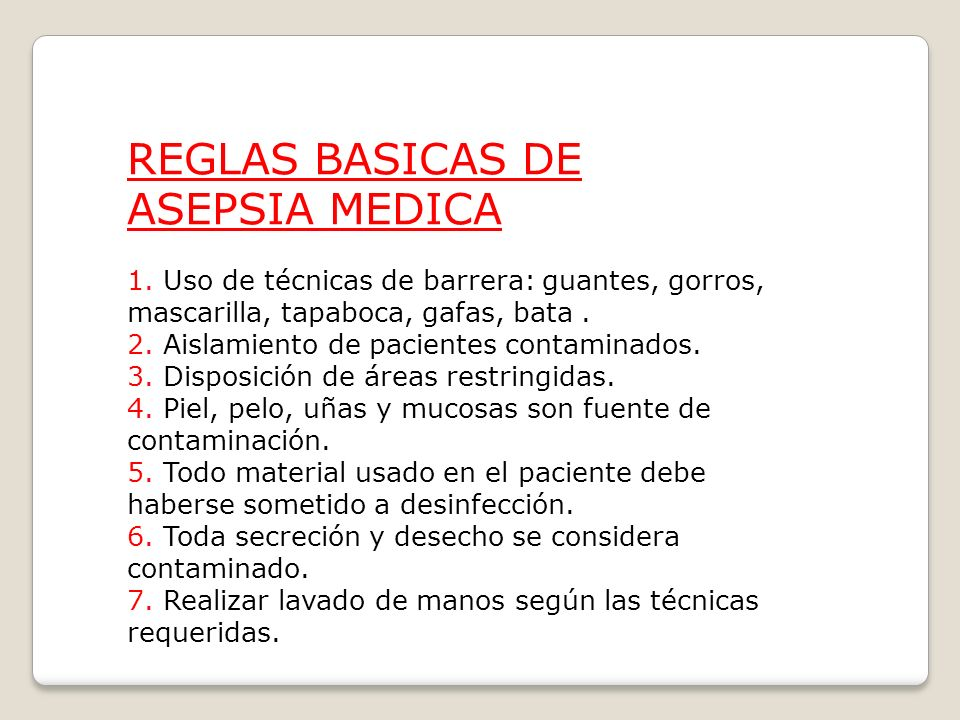 REGLAS BASICAS DE ASEPSIA MEDICA