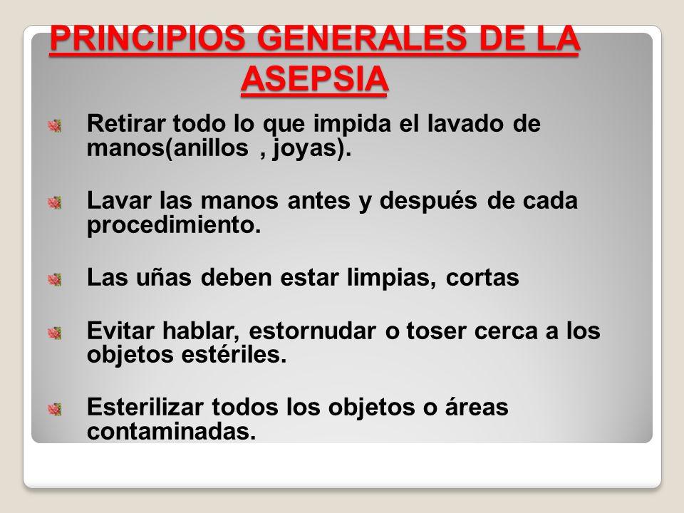 PRINCIPIOS GENERALES DE LA ASEPSIA