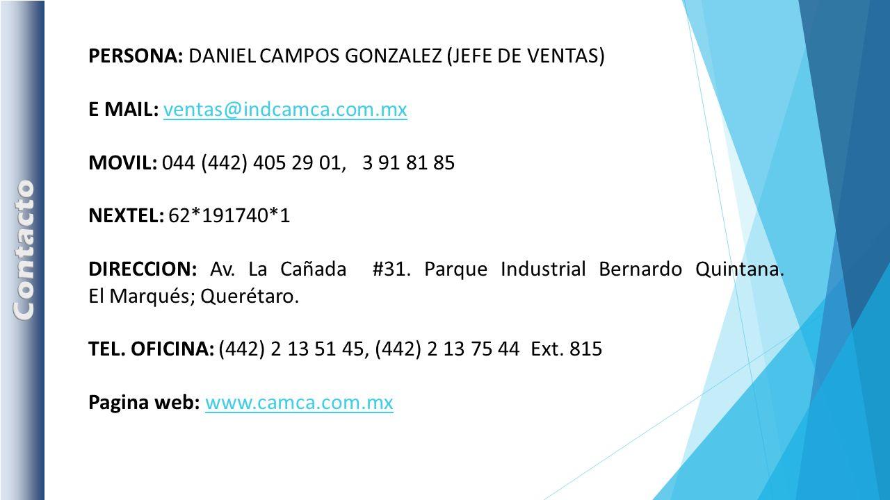 Contacto PERSONA: DANIEL CAMPOS GONZALEZ (JEFE DE VENTAS)