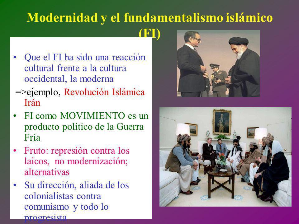 Modernidad y el fundamentalismo islámico (FI)
