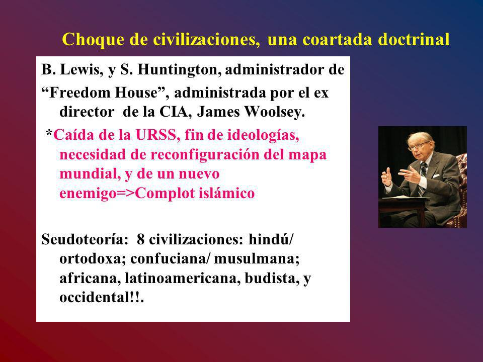 Choque de civilizaciones, una coartada doctrinal