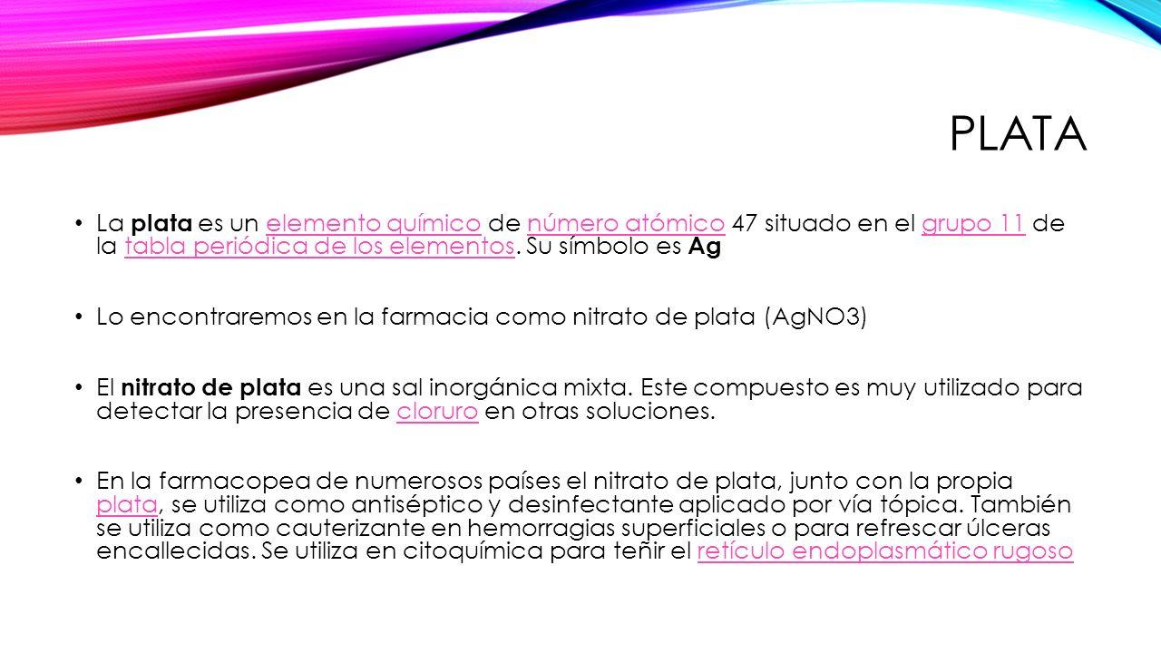 Tema examen final parte 2 quimica farmaceutica ppt video online plata la plata es un elemento qumico de nmero atmico 47 situado en el grupo 11 urtaz Gallery