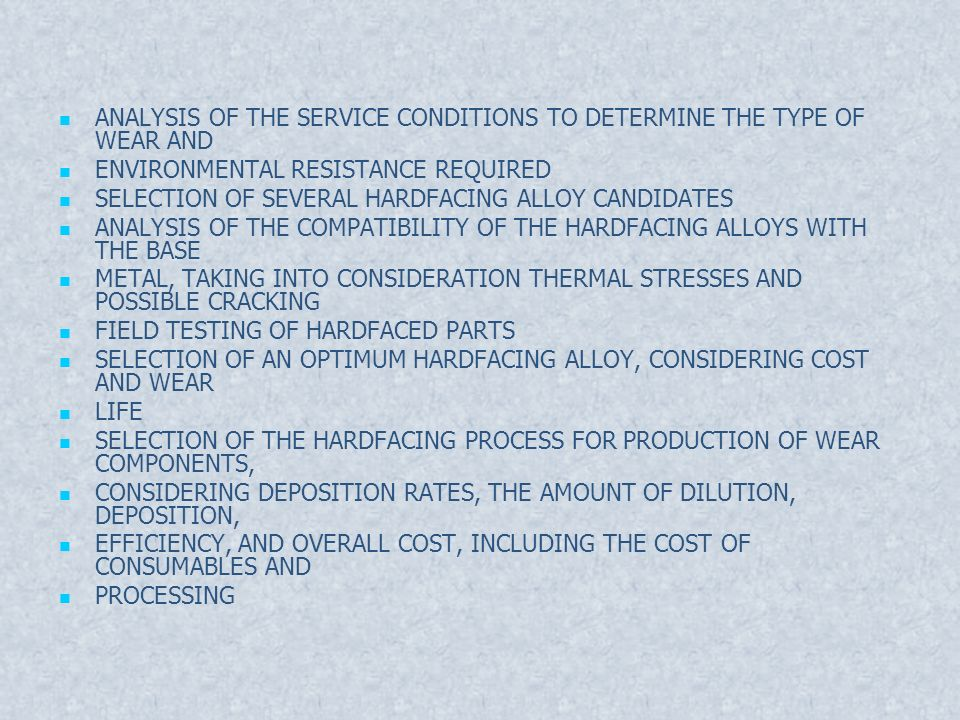 ANALYSIS OF THE SERVICE CONDITIONS TO DETERMINE THE TYPE OF WEAR AND