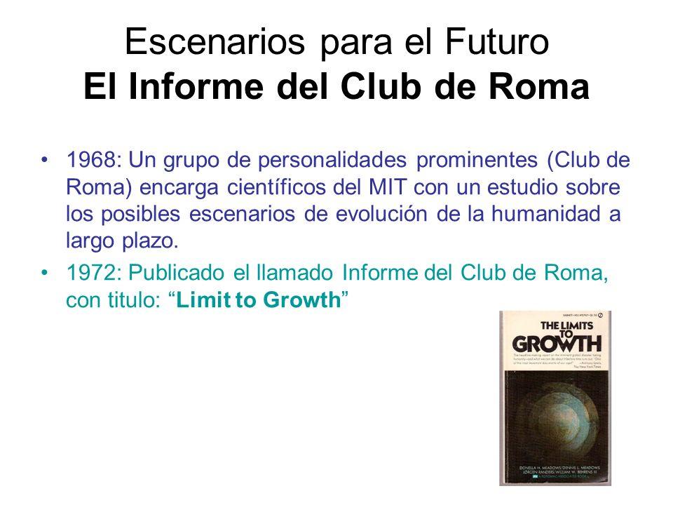 Escenarios para el Futuro El Informe del Club de Roma