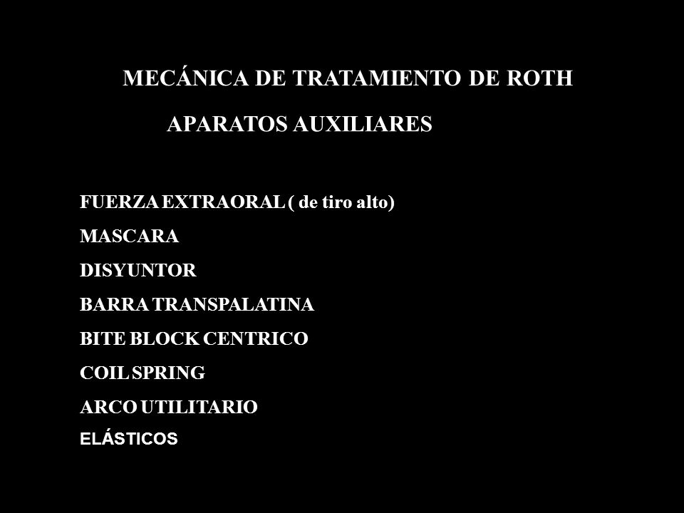 MECÁNICA DE TRATAMIENTO DE ROTH
