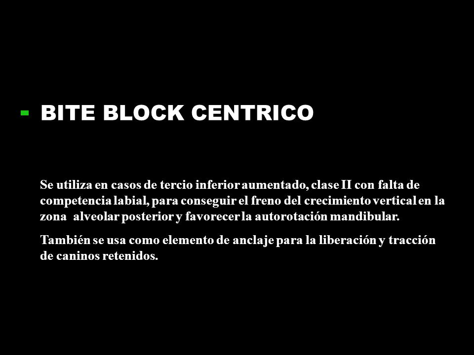 BITE BLOCK CENTRICO