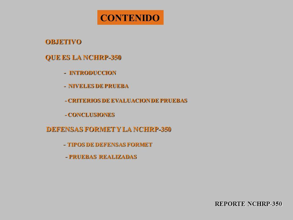 CONTENIDO OBJETIVO QUE ES LA NCHRP-350 - INTRODUCCION