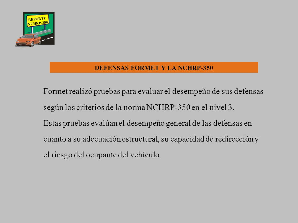 DEFENSAS FORMET Y LA NCHRP-350