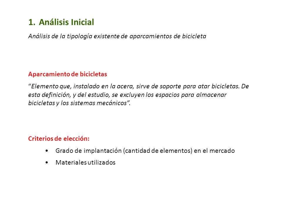 Análisis Inicial Análisis de la tipología existente de aparcamientos de bicicleta. Aparcamiento de bicicletas.