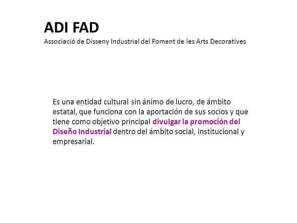 ADI FAD Associació de Disseny Industrial del Foment de les Arts Decoratives.