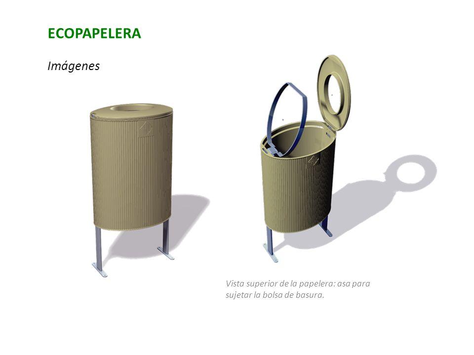 ECOPAPELERA Imágenes Vista superior de la papelera: asa para sujetar la bolsa de basura.