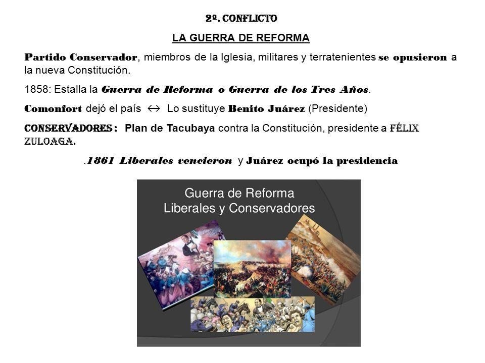 .1861 Liberales vencieron y Juárez ocupó la presidencia