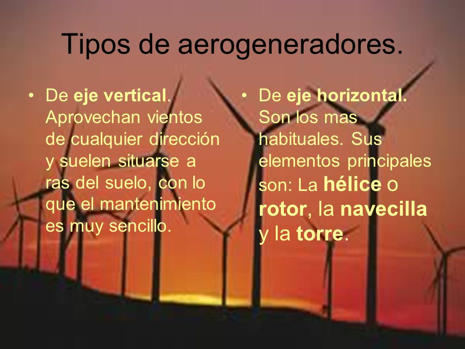 Tipos de aerogeneradores.