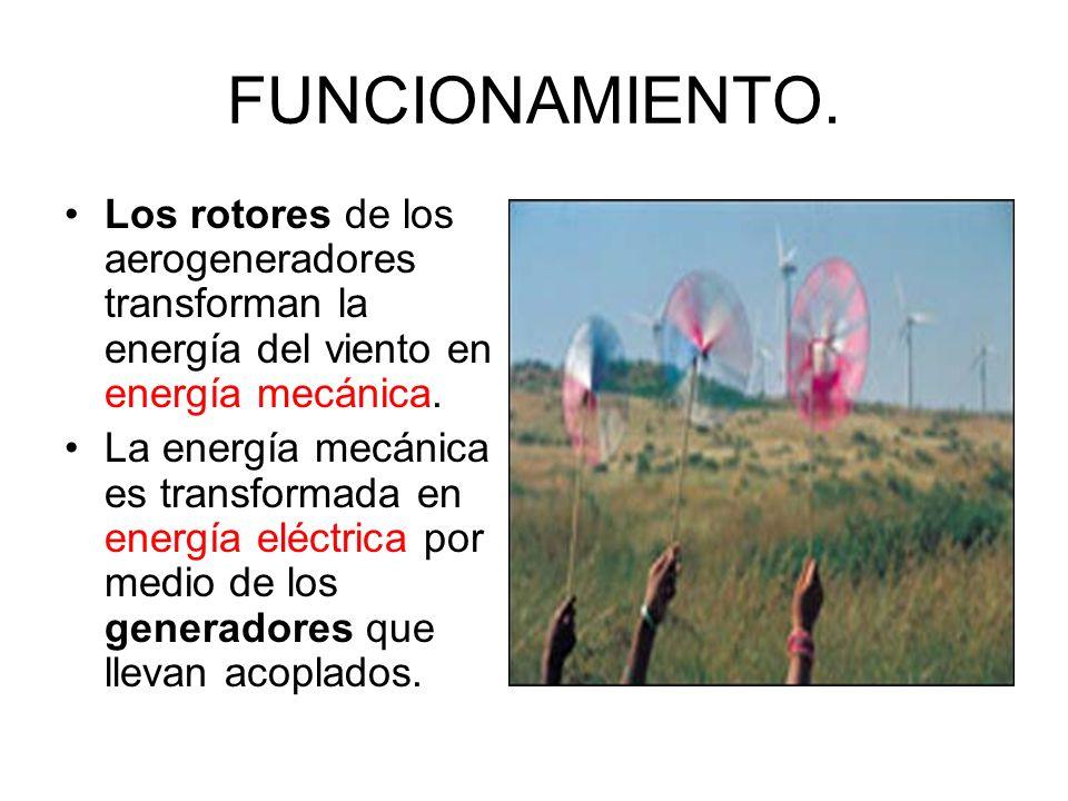 FUNCIONAMIENTO. Los rotores de los aerogeneradores transforman la energía del viento en energía mecánica.