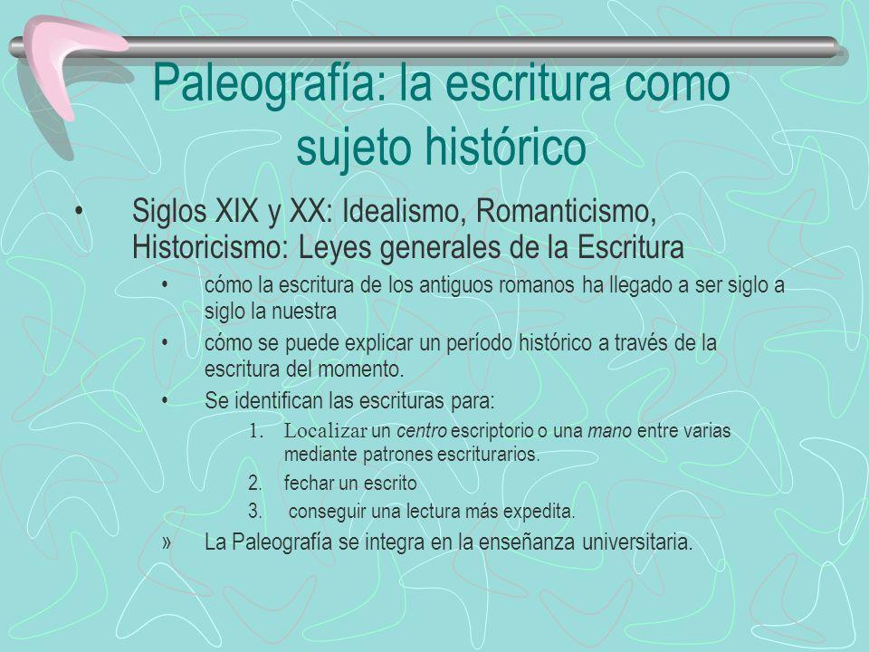 Paleografía: la escritura como sujeto histórico