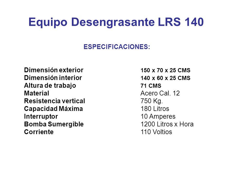 Equipo Desengrasante LRS 140