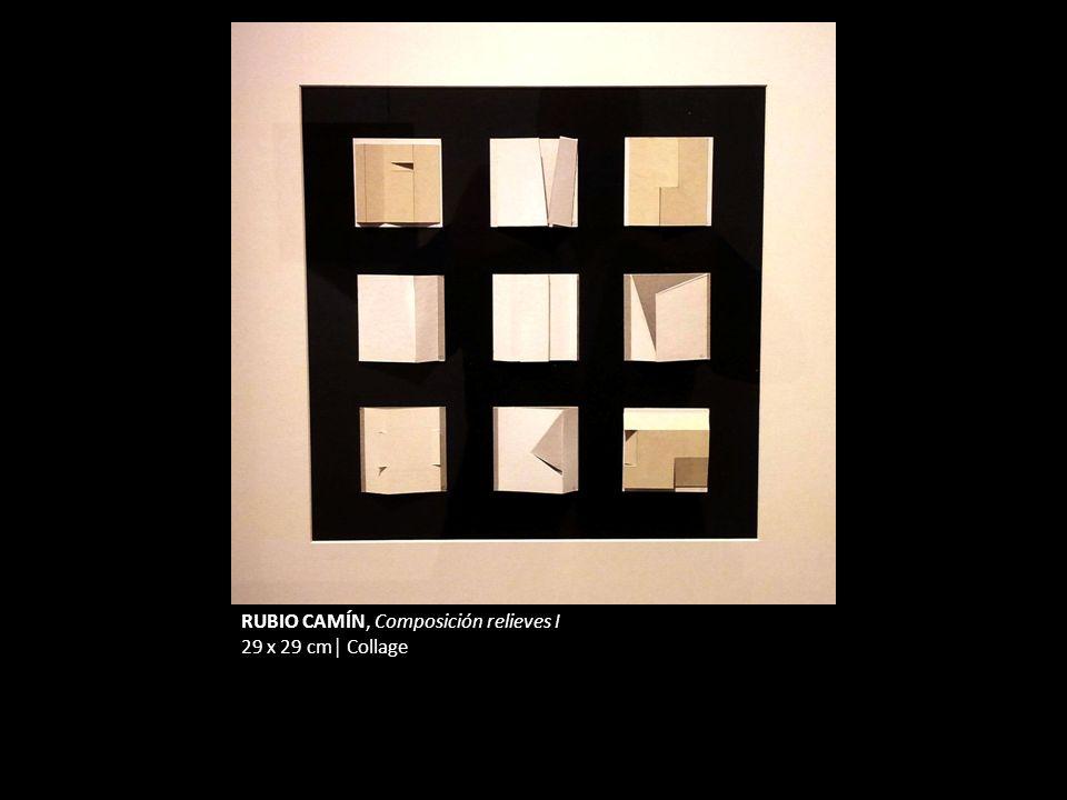 RUBIO CAMÍN, Composición relieves I