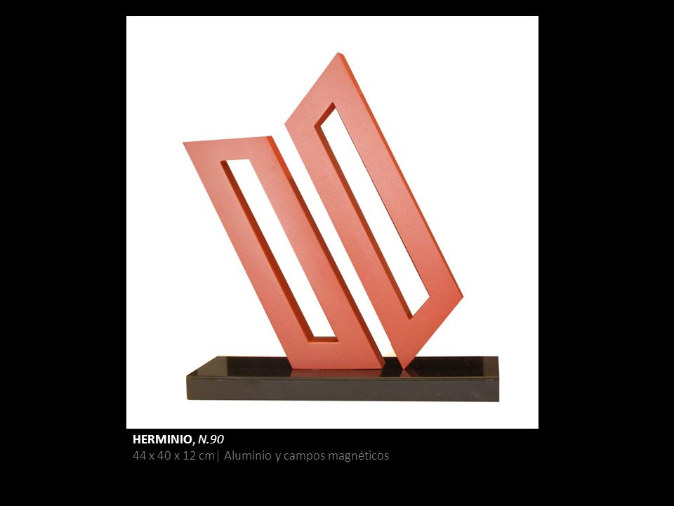 HERMINIO, N.90 44 x 40 x 12 cm│ Aluminio y campos magnéticos