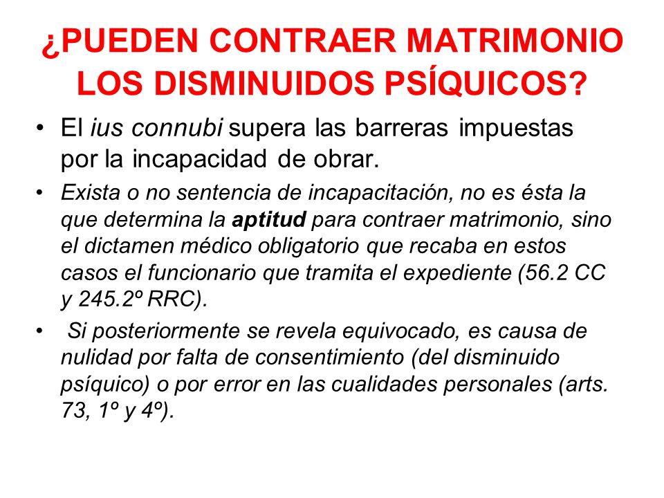 ¿PUEDEN CONTRAER MATRIMONIO LOS DISMINUIDOS PSÍQUICOS
