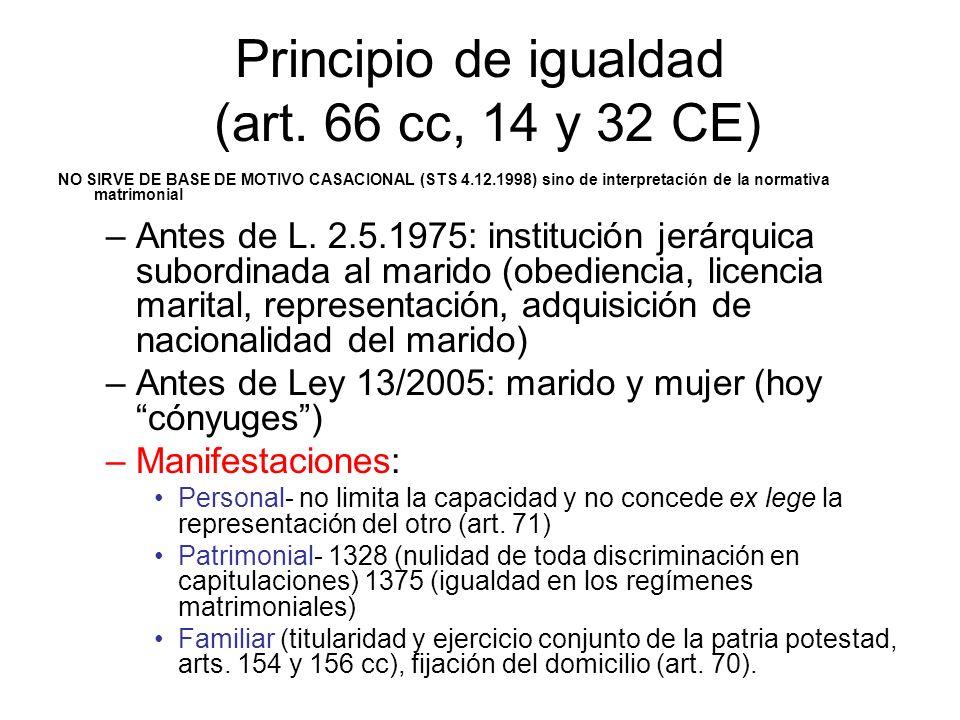 Principio de igualdad (art. 66 cc, 14 y 32 CE)
