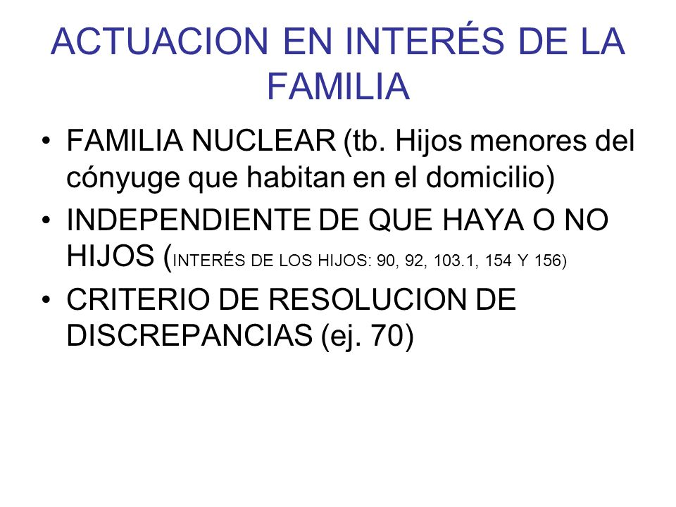 ACTUACION EN INTERÉS DE LA FAMILIA