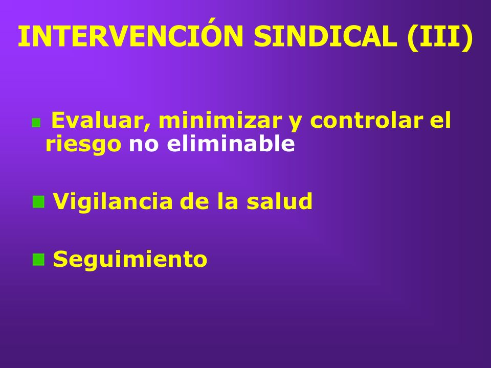 INTERVENCIÓN SINDICAL (III)