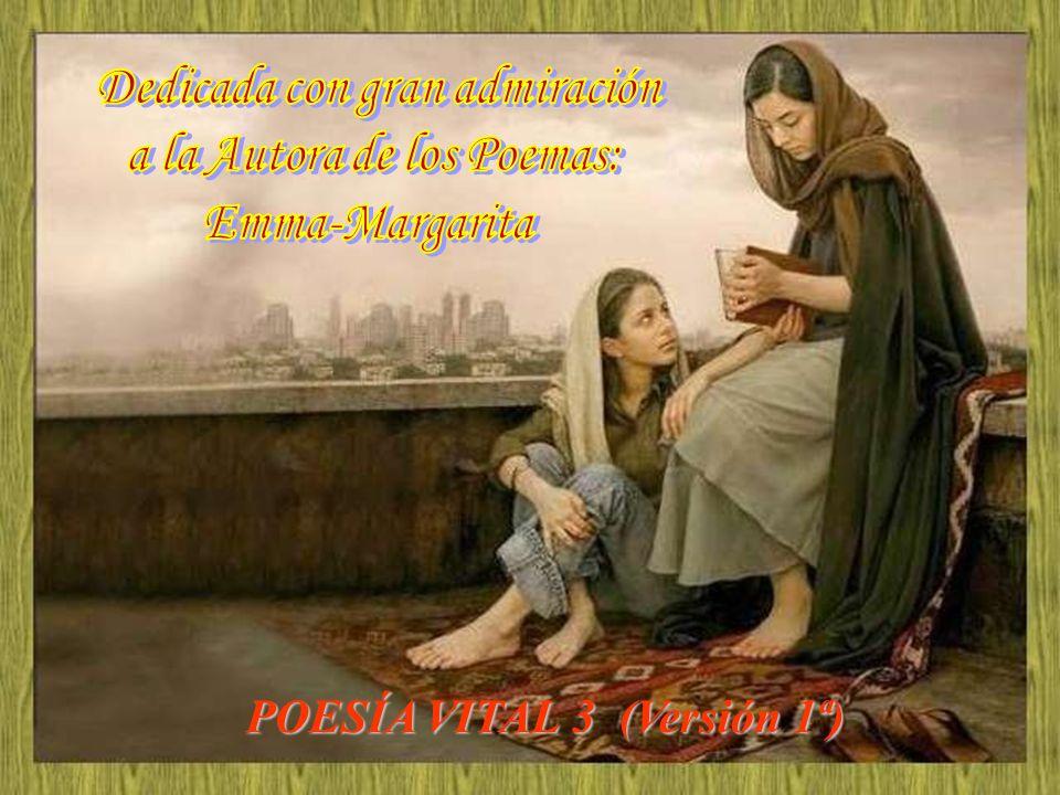 Dedicada con gran admiración a la Autora de los Poemas: Emma-Margarita