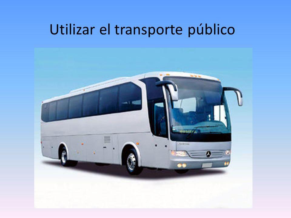 Utilizar el transporte público