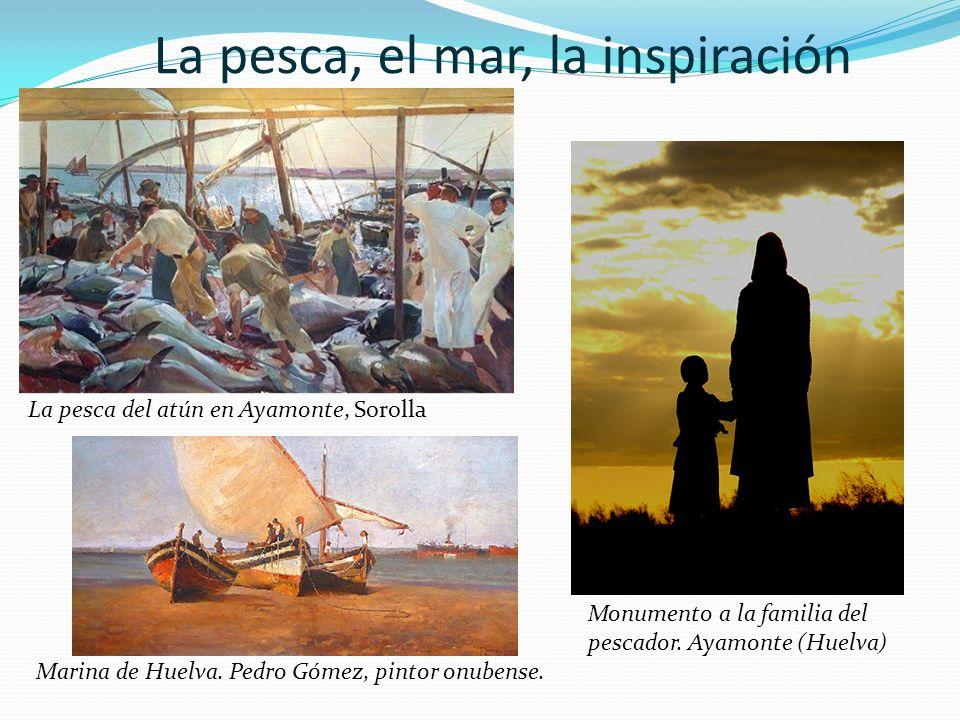 La pesca, el mar, la inspiración