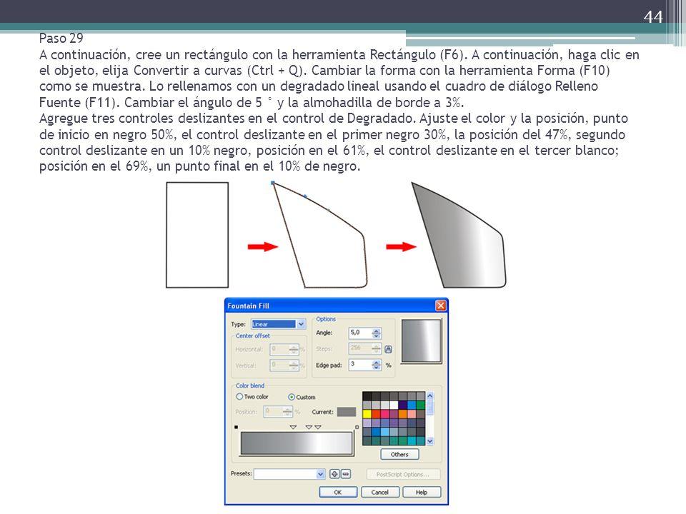 Paso 29 A continuación, cree un rectángulo con la herramienta Rectángulo (F6).