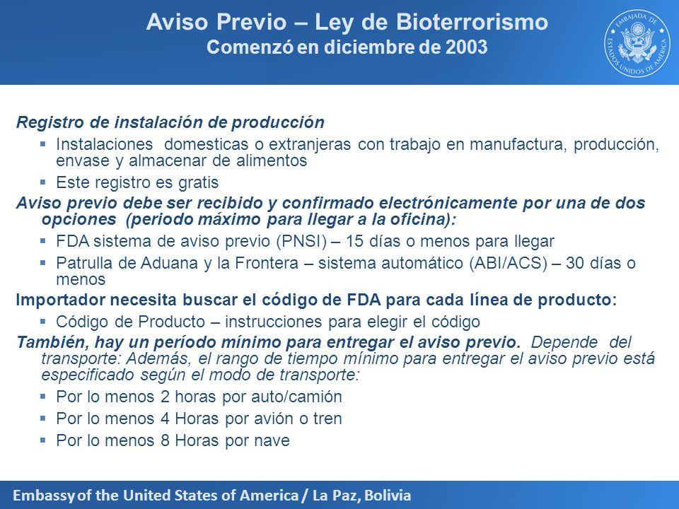 Aviso Previo – Ley de Bioterrorismo Comenzó en diciembre de 2003